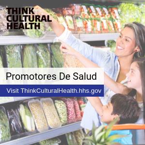 Think Cultural Health: Promotores de Salud. Visit ThinkCulturalHealth.hhs.gov