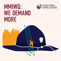 Urban Indian Health Institute: MMIWG: We Demand More