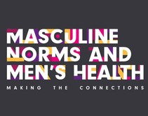 """Cover for the """"Masculine Norms and Men's Health: Making the Connections"""" report"""