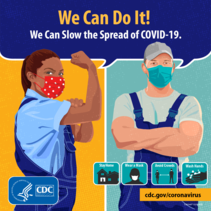 """""""We Can Do It! We Can Slow the Spread of COVID-19!"""" Illustration shows a Black woman and a white farmer wearing face masks."""