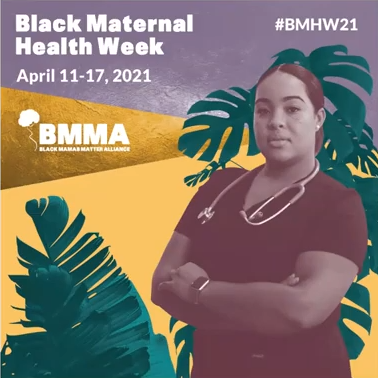 Black Maternal Health Week 2021