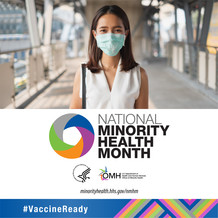 National Minority Health Month. HHS OMH.