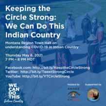 Keeping the Circle Strong: We Can Do This Indian Country Town Hall, May 6, 9 pm ET. Join at http://bit.ly/KeeptheCircleStrong