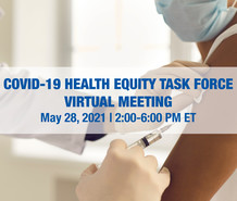 COVID-19 Health Equity Task Force meeting, May 28, 2-6 pm ET