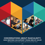 """Cover detail for """"Conversations About Masculinity: How Mentors Can Support Young Men of Color"""""""