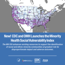 New! CDC and OMH Launches the Minority Health Social Vulnerability Index