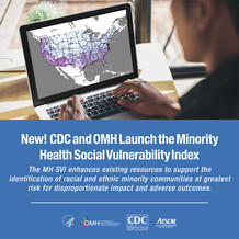 New! CDC and OMH Launch the Minority Health Social Vulnerability Index