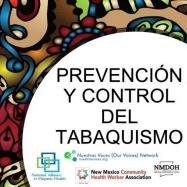 Prevención y Control del Tabaquismo. Nuestras Voices (Our Voices) Network.