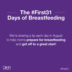The First 31 Days of Breastfeeding