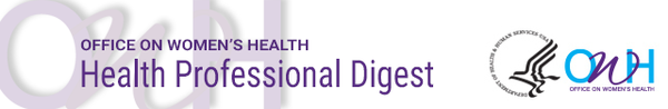 Office on Women's Health Health Professional Digest