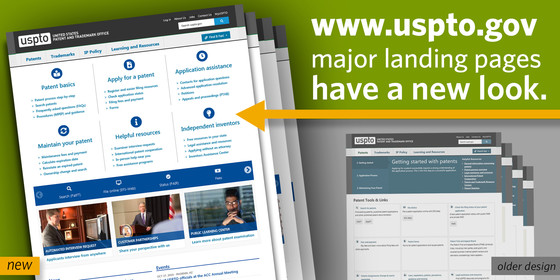 Screenshot of the new streamlined landing webpages compared the older designs. Text in image: www.uspto.gov major landing pages have a new look.