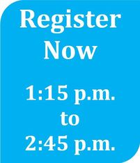 register now 1:15  to 2:45