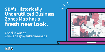 SBA's HUBZone map has a fresh new look. Check it out at www.sba.gov/hubzone-map
