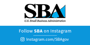 Follow SBA on Instagram @SBAgov