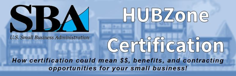 HUBZone Certification--how this SBA program can help your business ...