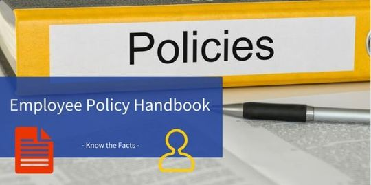 know the facts workshop employee policy handbook may 25 9 00 am