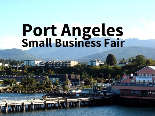 Port Angeles Small Business Fair