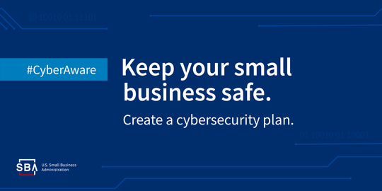 Keep your business safe. Create a cybersecurity plan.
