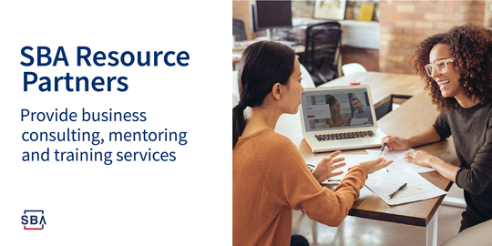 SBA resource partners provide business consulting, mentoring and training services