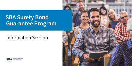 Graphic Header for Surety Bond Guarantee Program Information Session