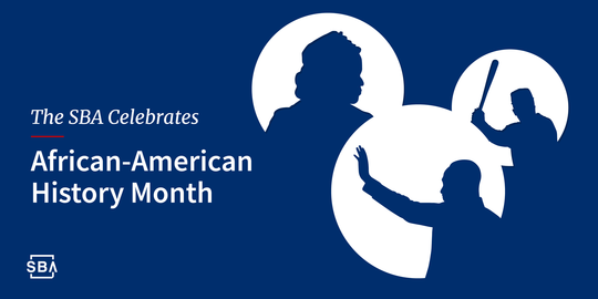 SBA Celebrates African-American History Month