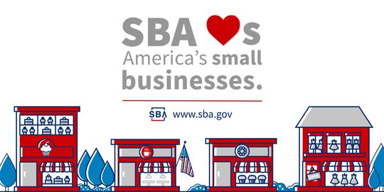 SBA Loves America's Small Businesses www.sba.gov