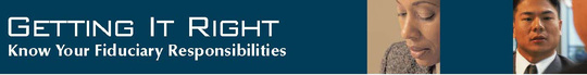 Image: Graphic Header for Getting It Right: Know Your Fiduciary Responsibilities Seminar
