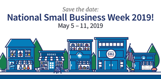 National Small Business Week - 2019