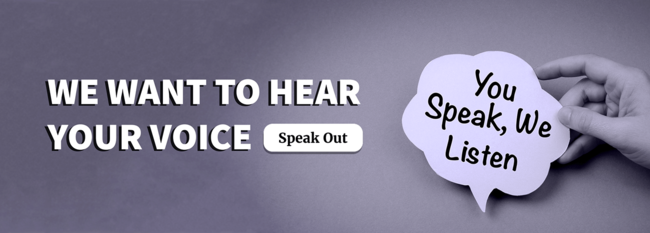 We Want to Hear Your Voice: Speak Out_March banner