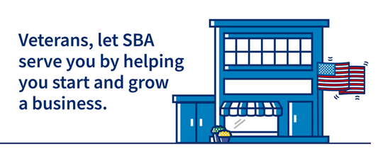 Veterans, Let SBA help you start, grow expand or recover your business.