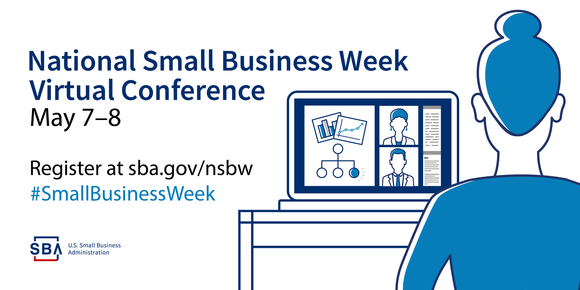 National Small Business Week Virtual Conference (May 7-8)
