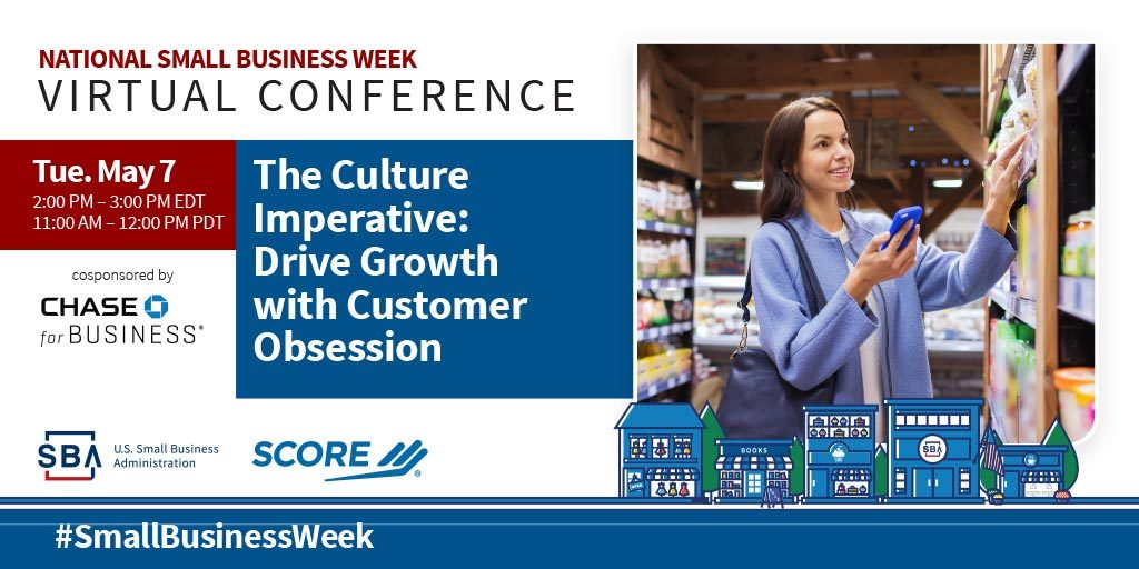 NSBW Virtual Conference webinar, The Culture Imperative: Drive Growth with Customer Obsession on May seventh at two pm eastern standard time