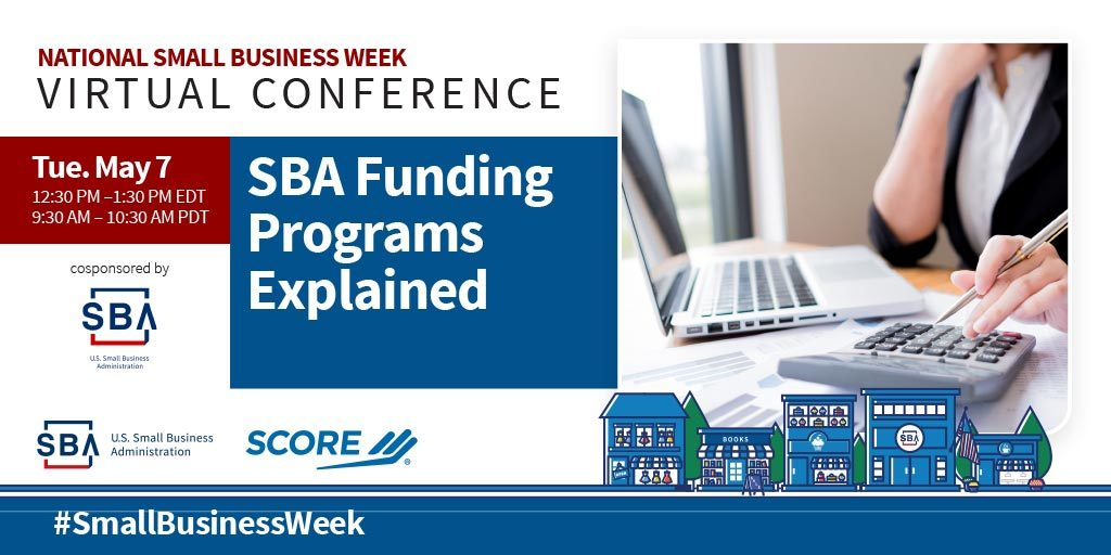 NSBW Virtual Conference webinar, SBA Funding Programs Explained on May seventh at twelve-thirty pm eastern standard time