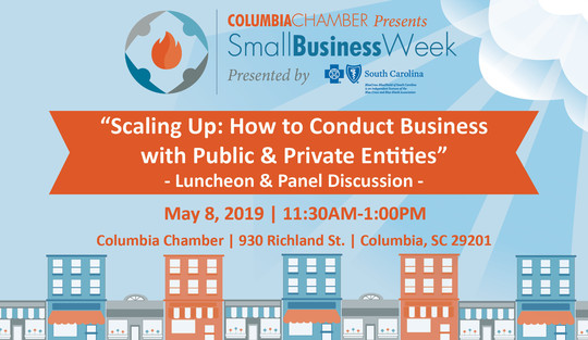 Small Business Week Panel and Luncheon with the Columbia Chamber on May 8th from 11:30 - 1 PM.