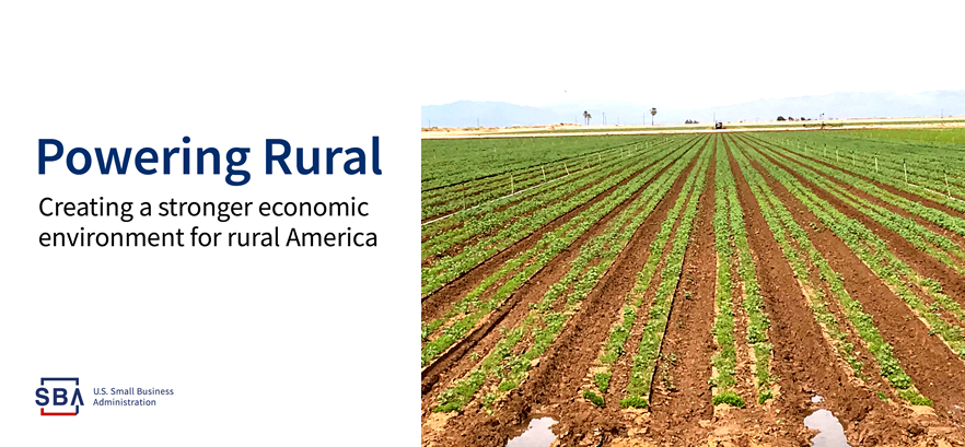 Graphic Header: Powering Rural, SBA Logo, and Photo of growing field in Imperial Valley, CA
