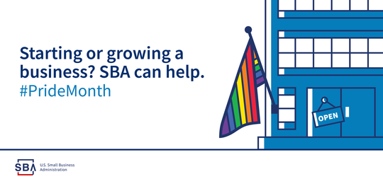 Starting or growing a business? SBA can help. #PrideMonth