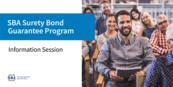 SBA Surety Bond Guarantee Program Information Session