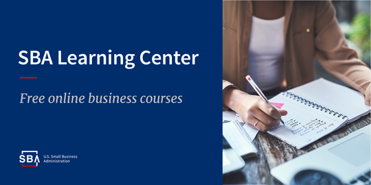 SBA Learning Center. Free online business courses