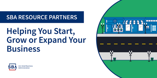 SBA resources partners: Helping you start, grow, or expand your business