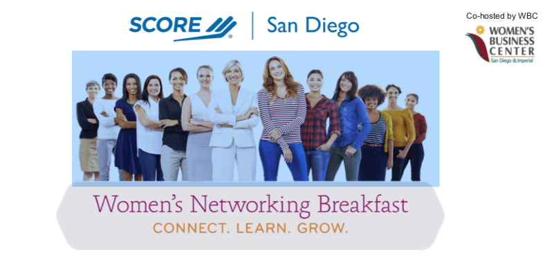 Graphic Header for SCORE San Diego and the Women's Business Center of San Diego and Imperial's Women's Networking Breakfast - Connect - Learn - Grow