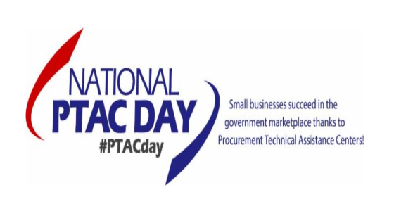 National PTAC Day logo #PTACDay: Small Businesses Succeed in the Government Marketplace Thanks to Procurement Technical Assistance Centers!