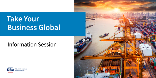 Take Your Business Global Info Session SBA