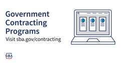 Government  Contracting Programs, visit sba.gov/contracting
