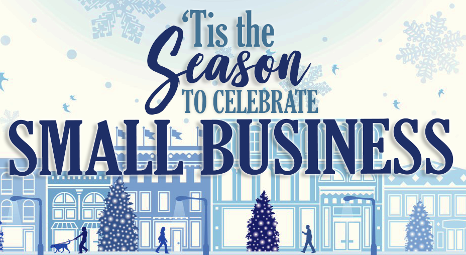 Tis the Season to Celebrate Small Business in Block Lettering over background of blue and white city decorated for the holidays