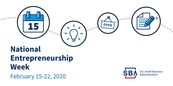 National Entrepreneurship Week, February 15-22, 2020