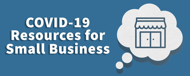 COVID 19 Resources for Small Business