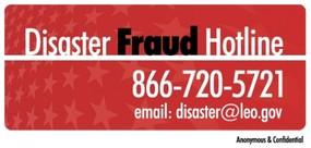 Disaster Fraud - DOJ disaster@leo.gov