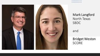 Mark Langford, North Texas SBDC and Bridget Weston, SCORE