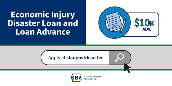 Economic Injury Disaster Loan and Economic Injury Disaster Loan advance, EIDL, Coronavirus