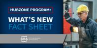 hubzone program, what's new fact sheet